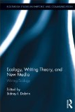 the cover of Ecology, Writing Theory, and New Media